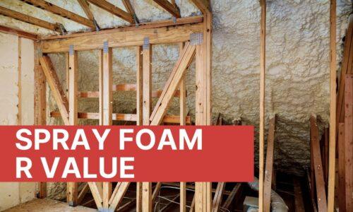 Spray Foam R Value